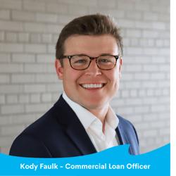 Kody Faulk - Commercial Loan Officer