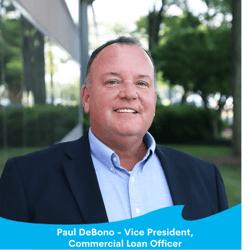 Paul DeBono - Vice President, Commercial Loan Officer-1